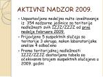 aktivni nadzor 2009