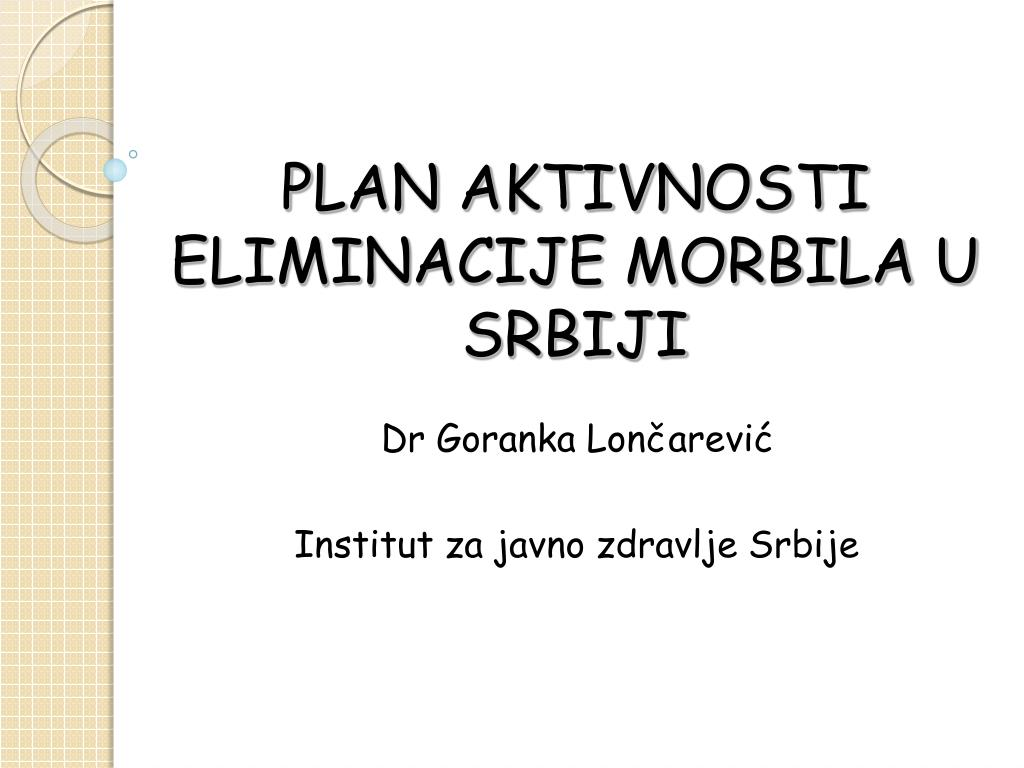 plan aktivn osti eliminacije morbila u srbiji l.