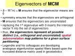 eigenvectors of mcm