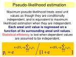 pseudo likelihood estimation