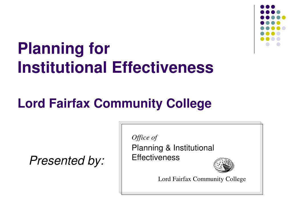 planning for institutional effectiveness lord fairfax community college l.