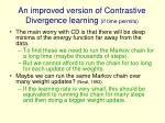 an improved version of contrastive divergence learning if time permits