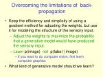 overcoming the limitations of back propagation