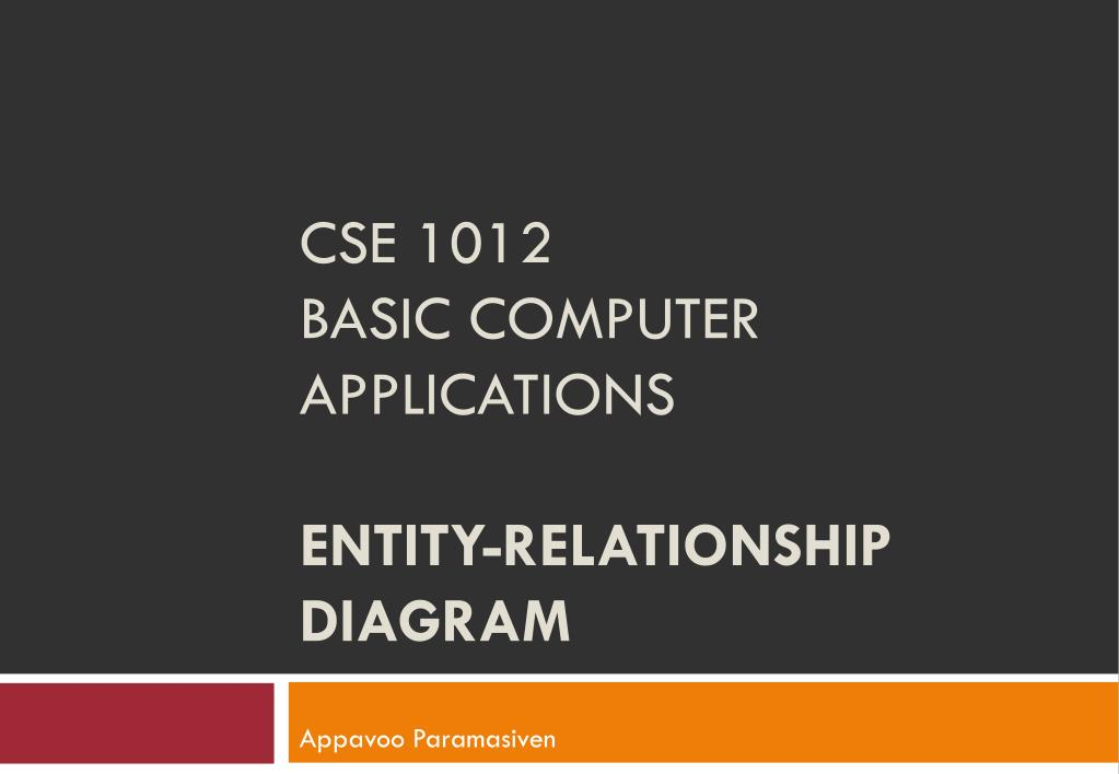 cse 1012 basic computer applications entity relationship diagram l.