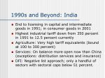 1990s and beyond india