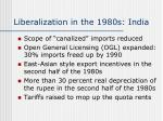 liberalization in the 1980s india