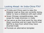 looking ahead an india china fta