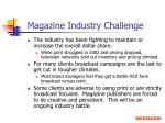 magazine industry challenge
