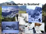 the weather in scotland11