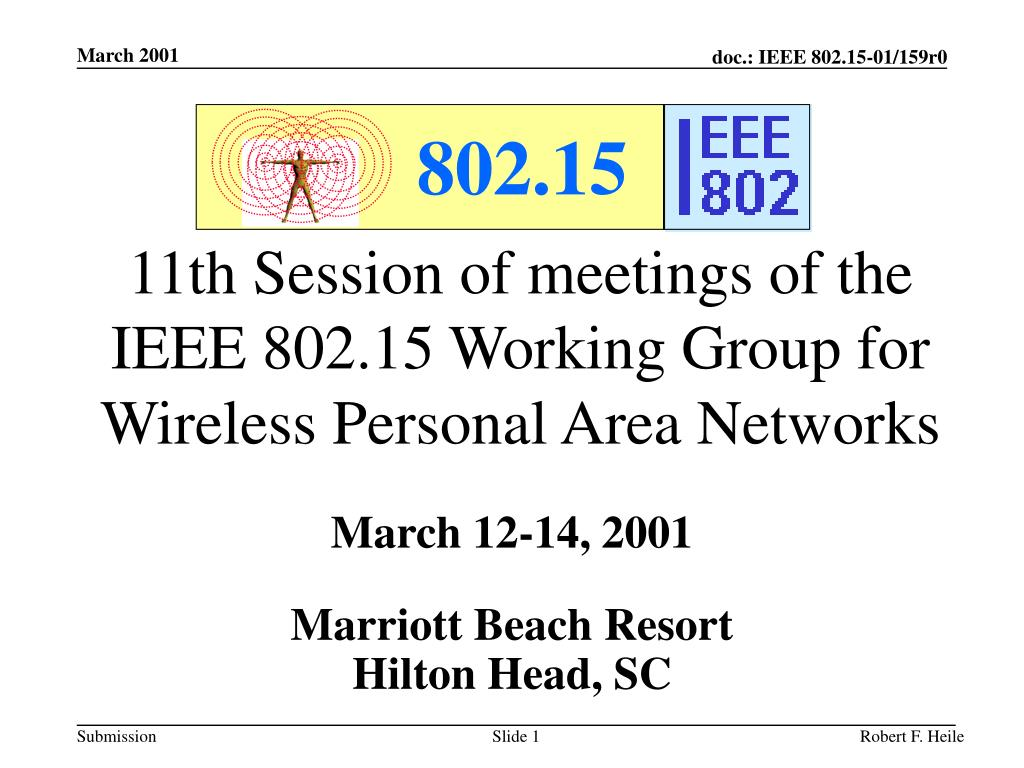 11th session of meetings of the ieee 802 15 working group for wireless personal area networks l.
