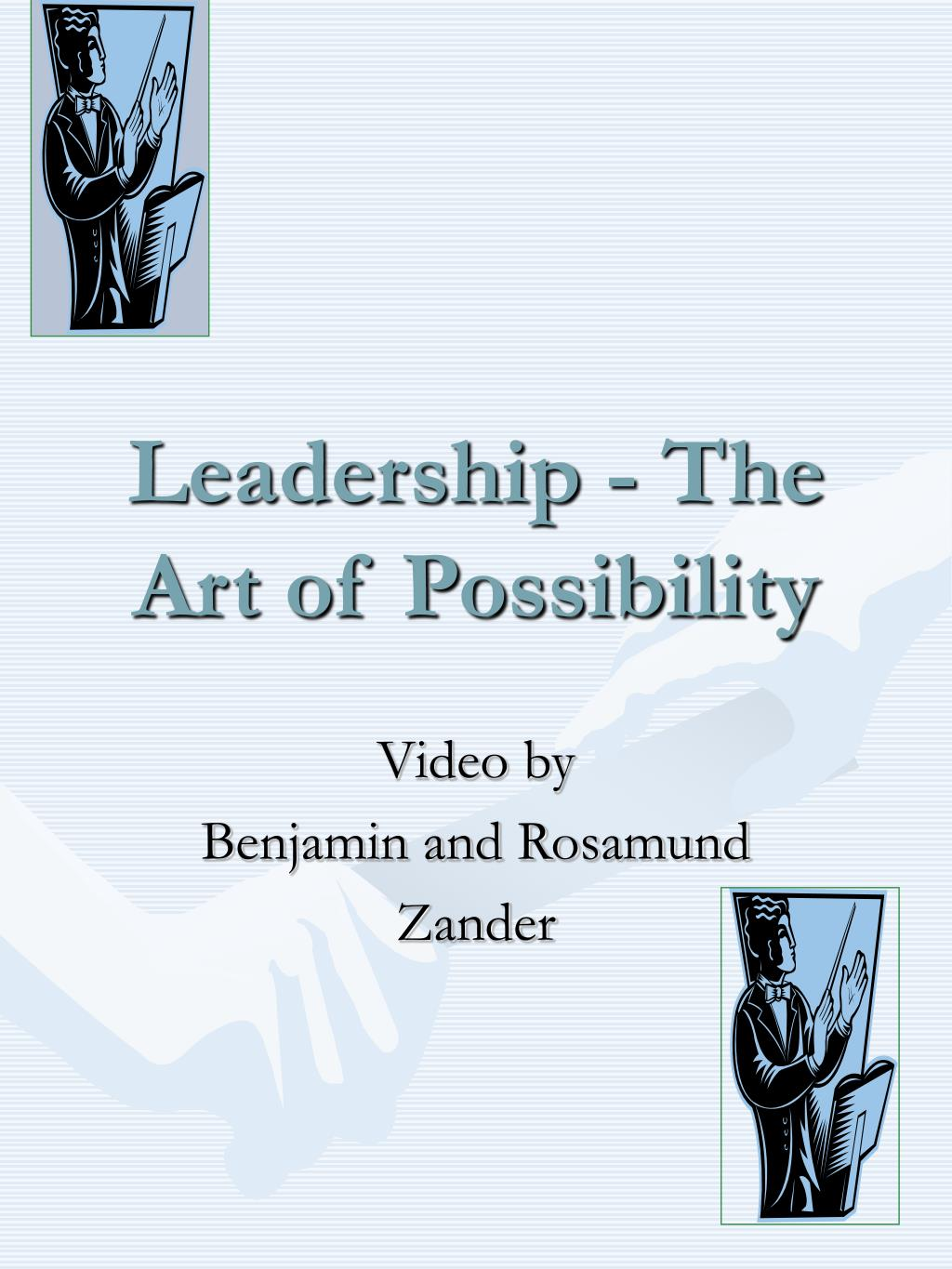 leadership the art of possibility l.