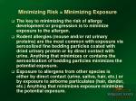 minimizing risk minimizing exposure