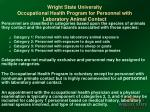 wright state university occupational health program for personnel with laboratory animal contact