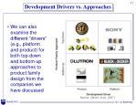 development drivers vs approaches