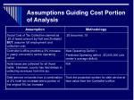 assumptions guiding cost portion of analysis