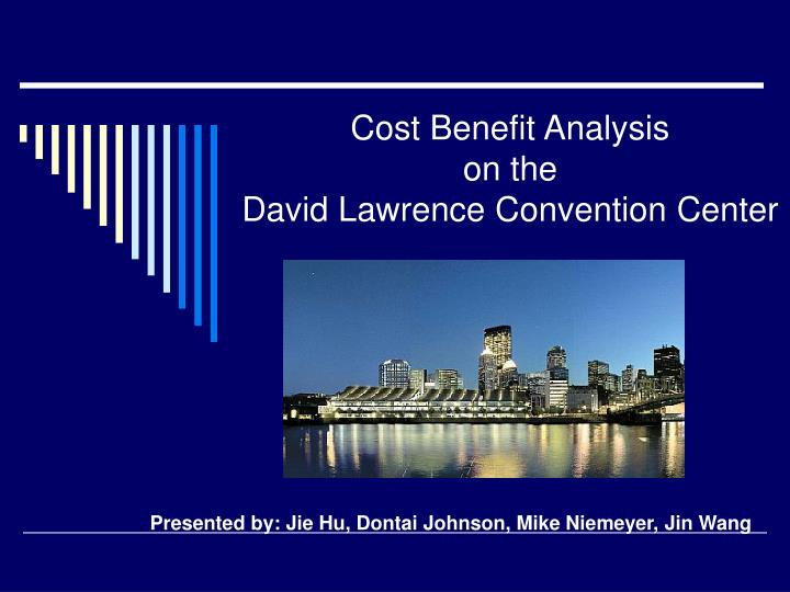 cost benefit analysis on the david lawrence convention center n.