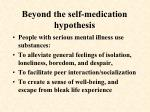 beyond the self medication hypothesis