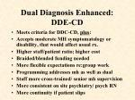 dual diagnosis enhanced dde cd