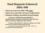 dual diagnosis enhanced dde mh