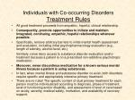 individuals with co occurring disorders treatment rules