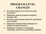 program level changes