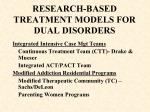research based treatment models for dual disorders