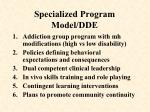 specialized program model dde