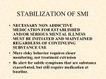 stabilization of smi