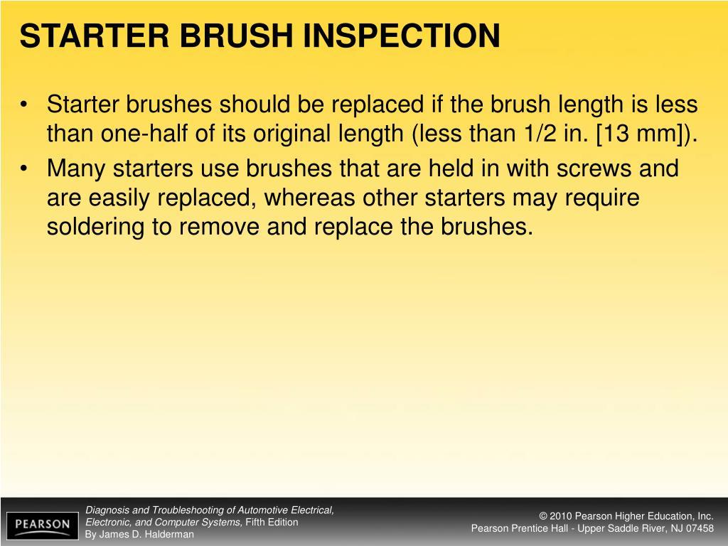STARTER BRUSH INSPECTION
