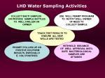 lhd water sampling activities