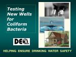 testing new wells for coliform bacteria