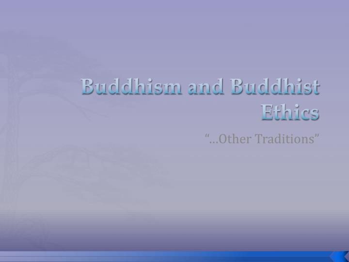 buddhism and buddhist ethics n.
