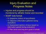 injury evaluation and progress notes