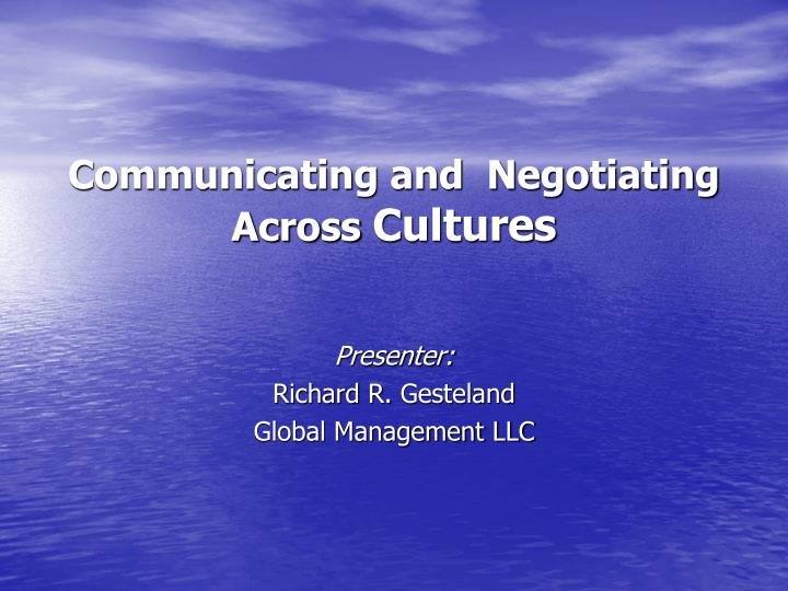 communicating and negotiating across cultures n.
