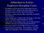 arbitration in action employee discipline cases