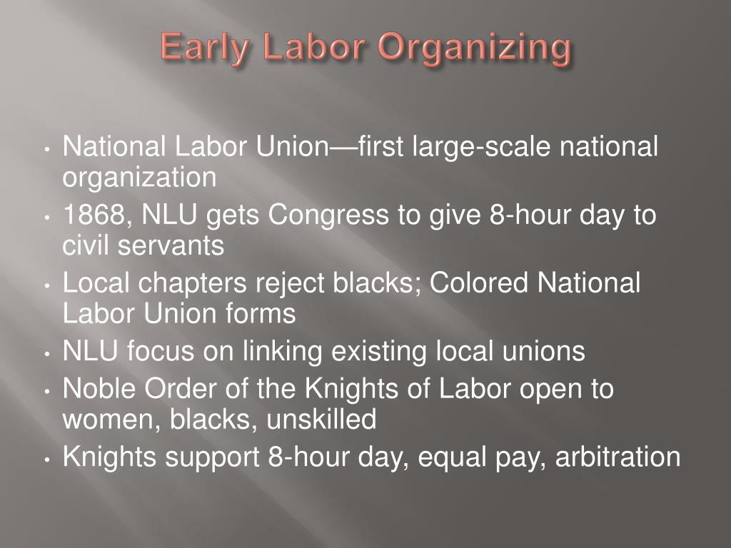 Early Labor Organizing
