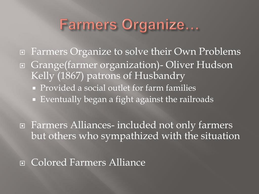 Farmers Organize…