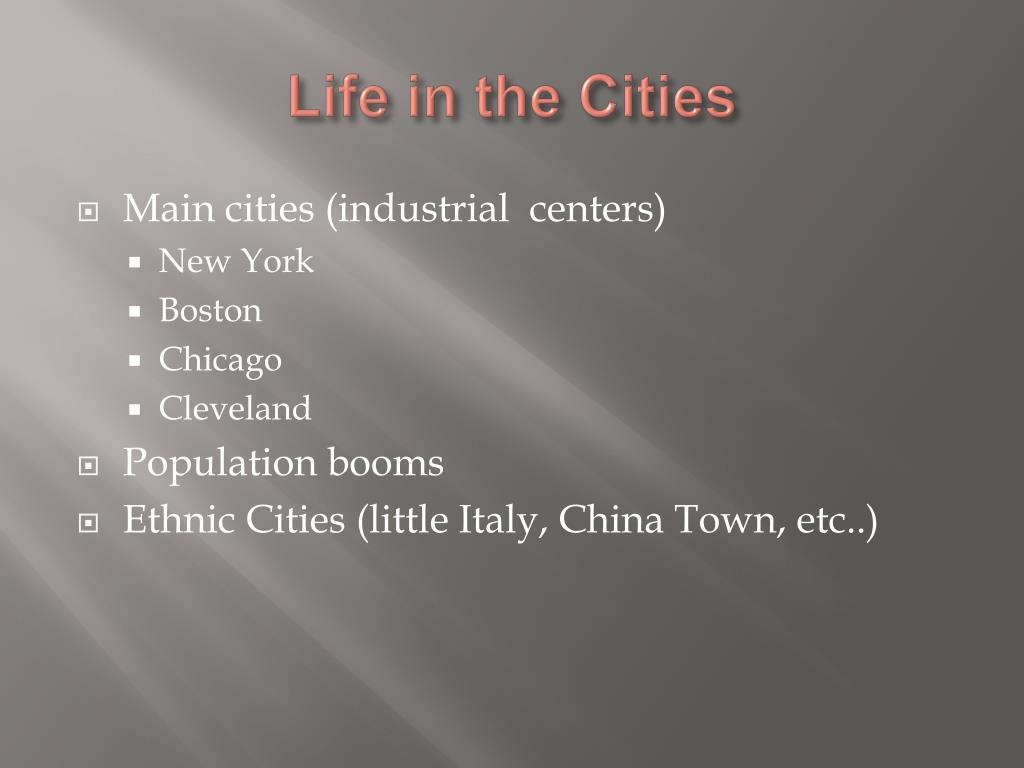 Life in the Cities