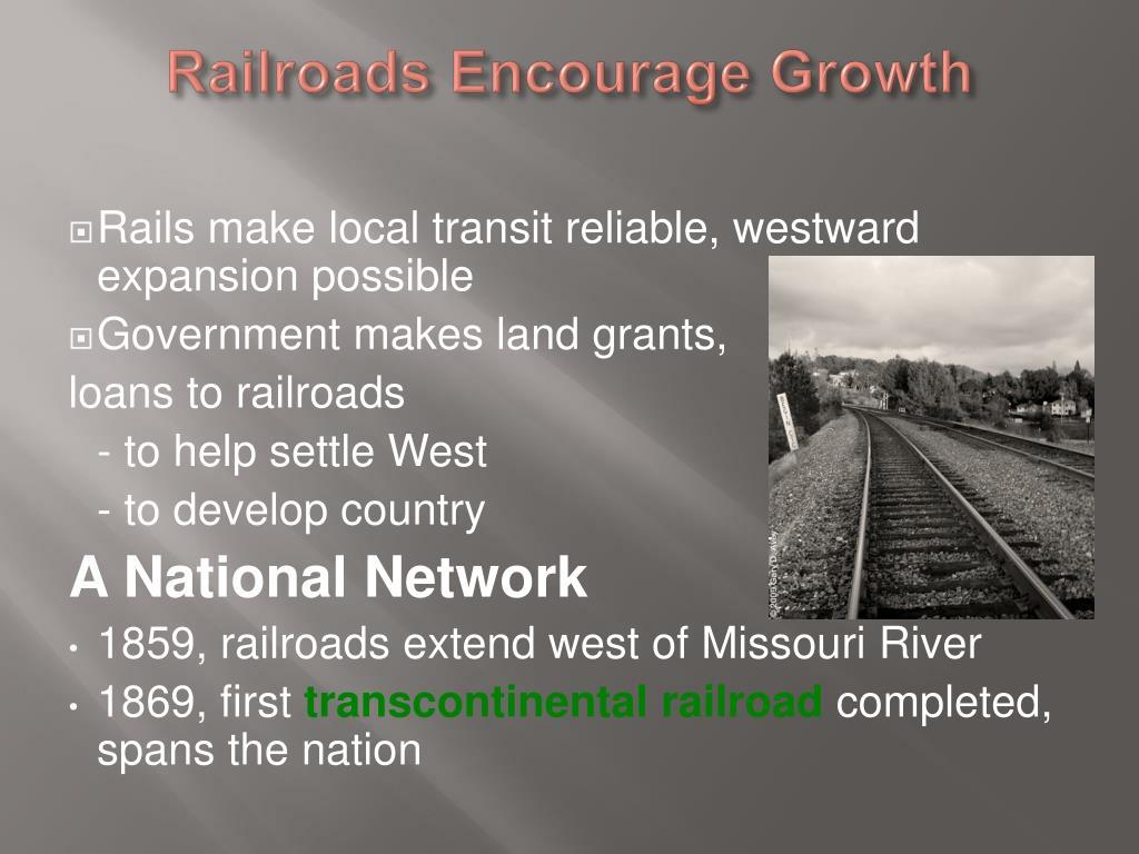 Railroads Encourage Growth