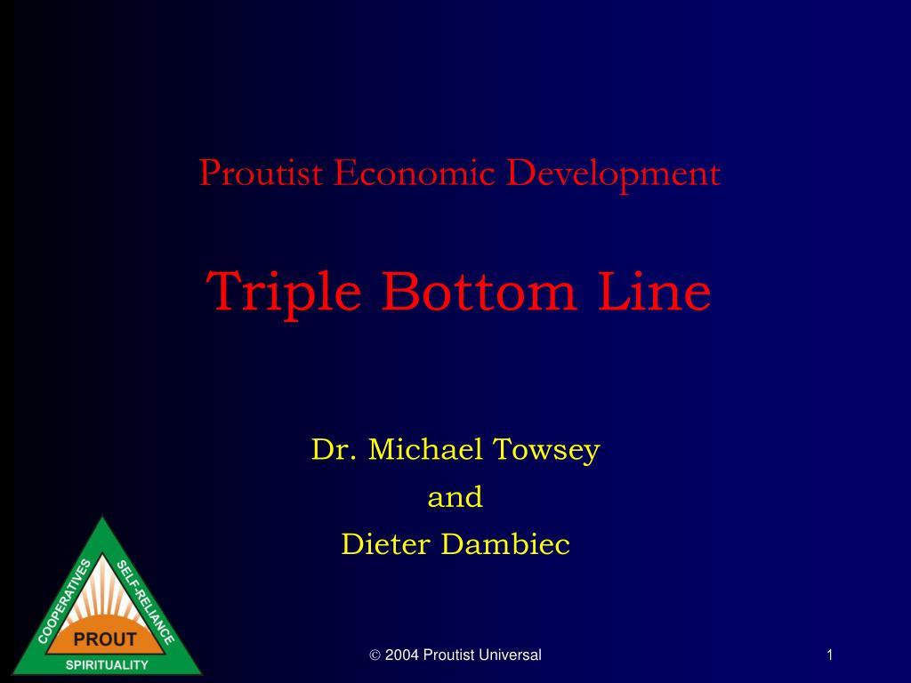proutist economic development triple bottom line l.