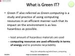 what is green it