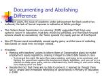 documenting and abolishing difference