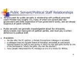 public servant political staff relationships
