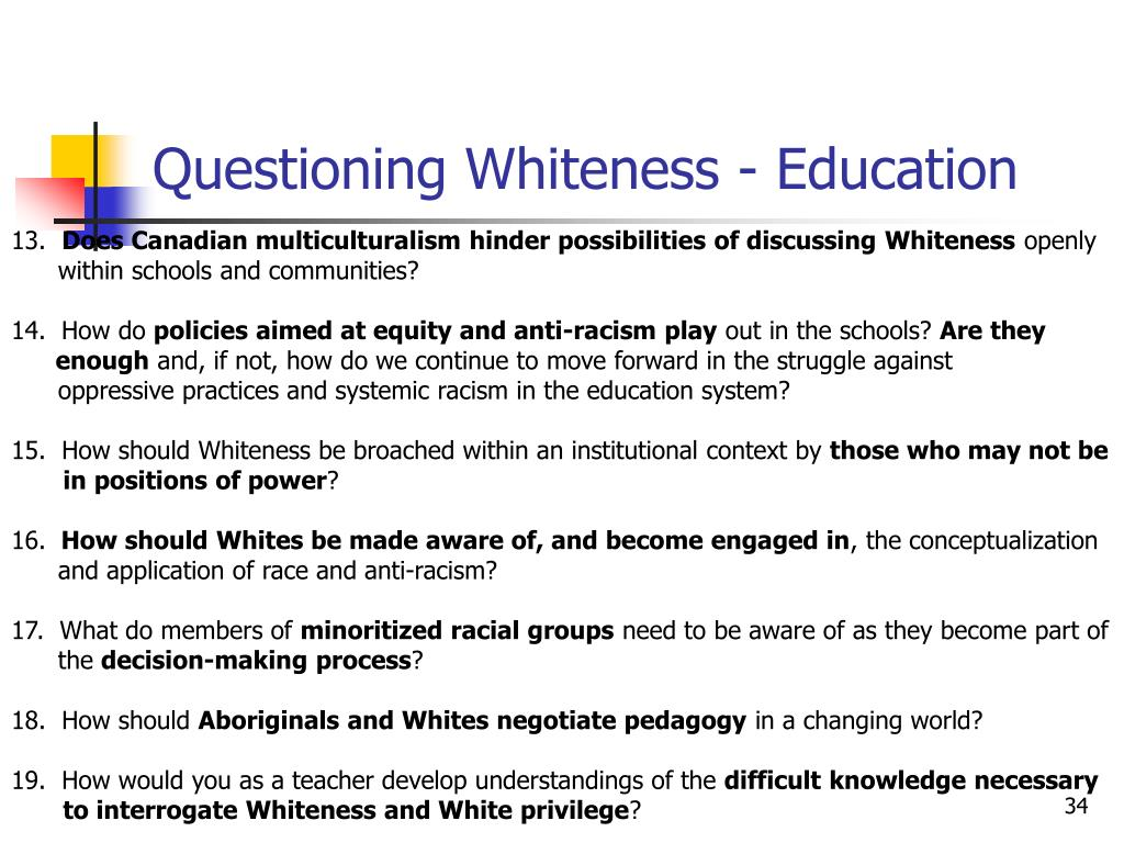 Questioning Whiteness - Education