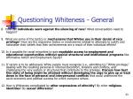 questioning whiteness general33