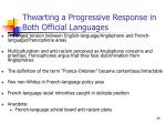thwarting a progressive response in both official languages