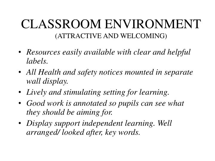 classroom environment attractive and welcoming n.