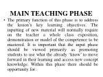 main teaching phase