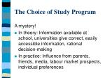 the choice of study program