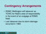 contingency arrangements